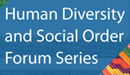 Human Diversity and Social Order Forum Series (February 10, 2011)