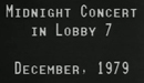 Midnight Concert in Lobby 7 (1979)