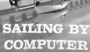 Sailing by Computer (1966)—Science Reporter TV Series